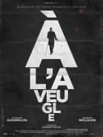 À l'aveugle (2012) afişi