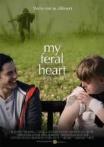 My Feral Heart (2016) afişi