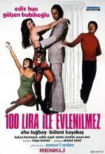 100 Lira İle Evlenilmez (1974) afişi