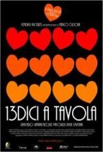 13dici A Tavola (2004) afişi