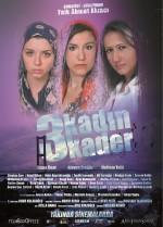 3 Kadın 3 Kader (2012) afişi