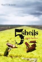 5 Shells (2010) afişi