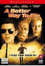 A Better Way To Die (2000) afişi