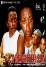 A Brighter Sun (2007) afişi