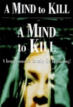 A Mind To Kill (1991) afişi