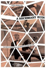 A Necessary Ruin (2009) afişi
