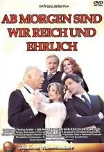 Ab Morgen Sind Wir Reich Und Ehrlich (1976) afişi