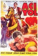 Acı Yol (1958) afişi