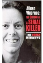 Aileen Wuornos: The Selling Of A Serial Killer (1992) afişi