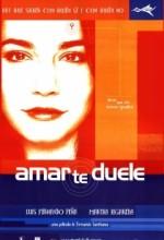 Amar Te Duele (2002) afişi