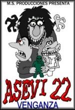 Asevi 22: Venganza (2007) afişi