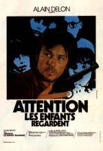 Attention, Les Enfants Regardent