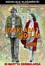 Uzaklara Gidelim (2009) afişi