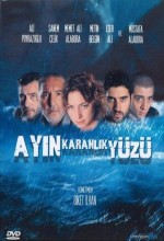 Ayın Karanlık Yüzü (2005) afişi