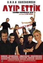 Ayıp Ettik - Cinselliğin Komedisi (2008) afişi