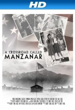 A Crossroad Called Manzanar (2010) afişi