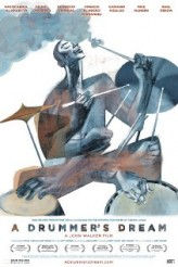 A Drummer's Dream (2010) afişi