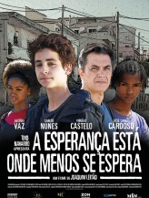 A Esperança Está Onde Menos Se Espera (2009) afişi