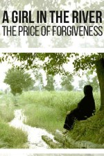A Girl in the River: The Price of Forgiveness (2015) afişi