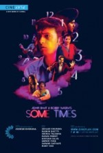 Adhir Bhat and Bobby Nagra's Some Times (2015) afişi