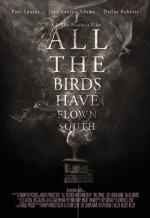All the Birds Have Flown South (2016) afişi
