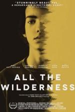 All The Wilderness (2014) afişi
