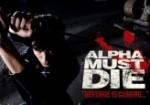 Alpha Must Die