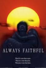 Always Faithful (2013) afişi