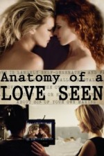 Anatomy of a Love Seen (2014) afişi