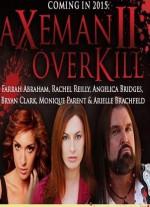 Axeman 2: Overkill (2016) afişi