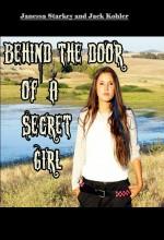 Behind The Door Of A Secret Girl (2010) afişi