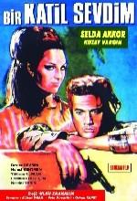 Bir Katil Sevdim (1967) afişi
