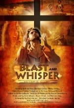 Blast And Whisper (2010) afişi