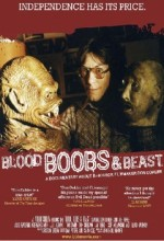 Blood, Boobs And Beast (2007) afişi
