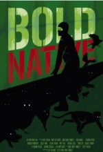 Bold Native (2009) afişi