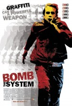 Bomb The System (2002) afişi