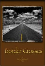 Border Crosses (2009) afişi