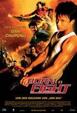 Born to Fight (2004) afişi