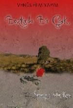 Bozkırda Bir çiçek (2009) afişi
