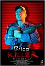 Bricokiller (2007) afişi