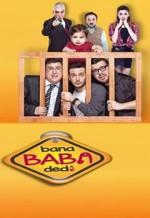 Bana Baba Dedi (2015) afişi