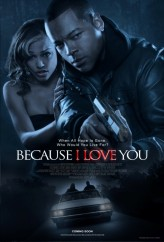 Because I Love You (ı) (2012) afişi