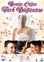 Benim Çılgın Türk Düğünüm (2006) afişi