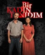 Bir Kadın Tanıdım (2011) afişi