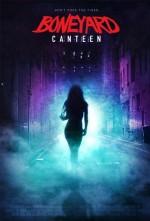 Boneyard Canteen (2017) afişi