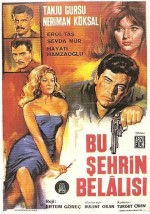 Bu Şehrin Belalısı (1966) afişi