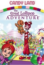 Candyland: Great Lollipop Adventure (2005) afişi