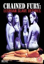 Chained Fury: Lesbian Slave Desires (2003) afişi