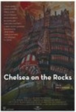 Chelsea On The Rocks (2008) afişi