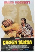 Çirkin Dünya (1974) afişi